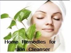 Home Remedies for Skin Cleanser