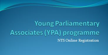 Young Parliamentary Associates (YPA) programme