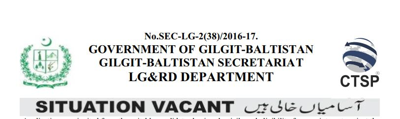 JOBS IN GOVERNMENT OF GILGIT-BALTISTAN GILGIT-BALTISTAN SECRETARIAT LG&RD DEPARTMENT