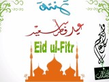 EID ul Fitr Chand Raat Mubarak
