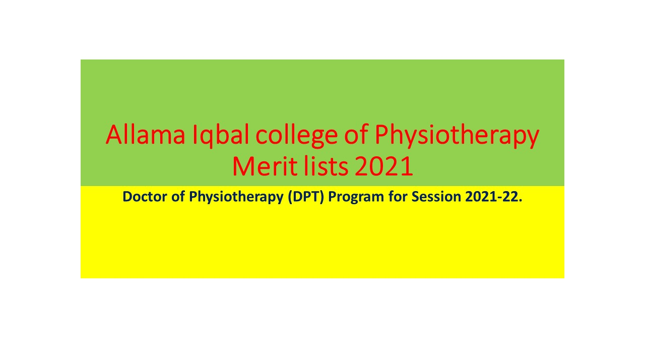 Doctor of Physiotherapy (DPT) Program for Session 2021-22.