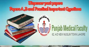 Punjab Medical Faculty Lahore Dispenser Past Papers