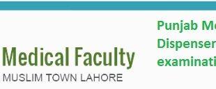 Punjab Medical Faculty dispenser and dental technician examinations