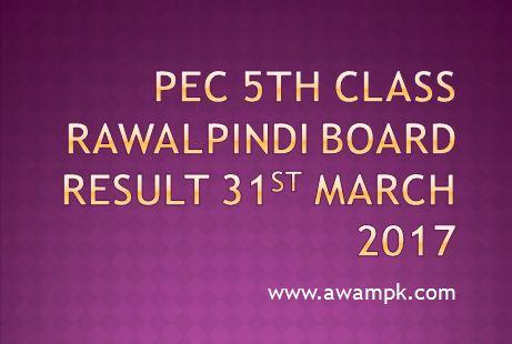 PEC 5th class result Rwp Board March 2017