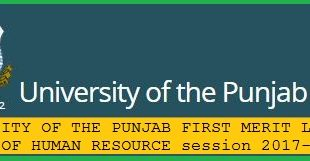 UNIVERSITY OF THE PUNJAB, LAHORE ADMISSION FIRST MERIT LIST