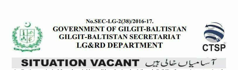 JOBS IN GOVERNMENT OF GILGIT-BALTISTAN GILGIT-BALTISTAN SECRETARIAT LG&RD DEPARTMENT