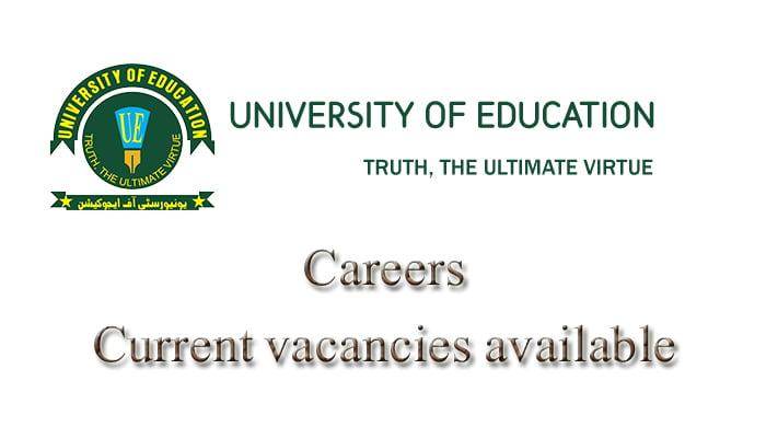 UNIVERSITY OF EDUCATION (UOE) LAHORE JOBS 2021