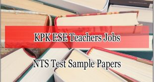 Khyber Pakhtunkhwa ESE Teachers Jobs NTS Test Sample Papers