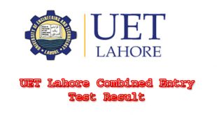 UET Lahore Combined Entry Test Result 2020 Check By Roll Number