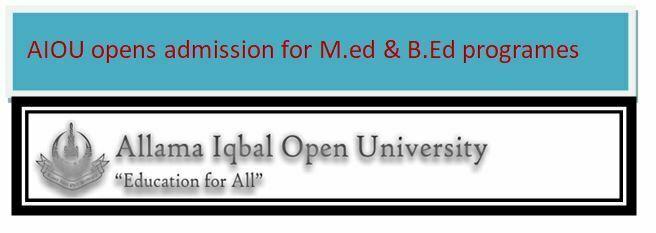 AIOU M.Ed and B.Ed Admission 2019