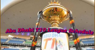 Abu Dhabi T10 League Schedule 2021