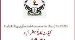 Cadet College Jaffarabad Admission For Class ( 7th ) 2020.