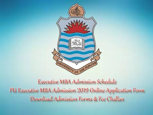 UNIVERSITY OF THE PUNJAB EXECUTIVE MBA ADMISSION 2019