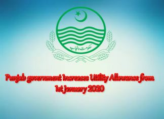 Punjab government Increases Utility Allowance from 1st January 2020