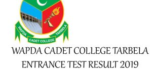 WAPDA CADET COLLEGE TARBELA ENTRANCE TEST RESULT 2019