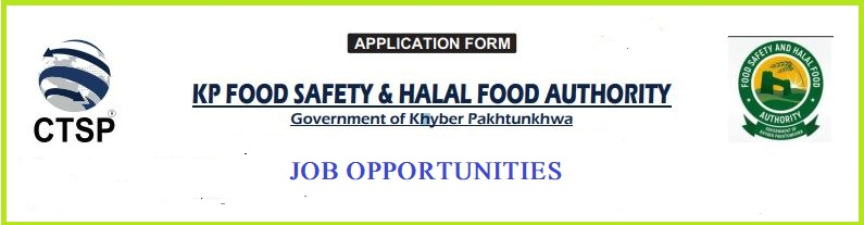 KHYBER PAKHTUNKHWA FOOD SAFETY & HALAL FOOD AUTHORITY JOB OPPORTUNITIES