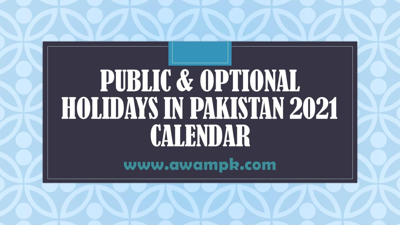 Public & Optional Holidays in Pakistan 2021 Calendar