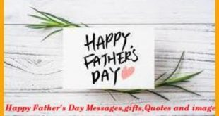 Happy Father's Day Messages,gifts,Quotes and image