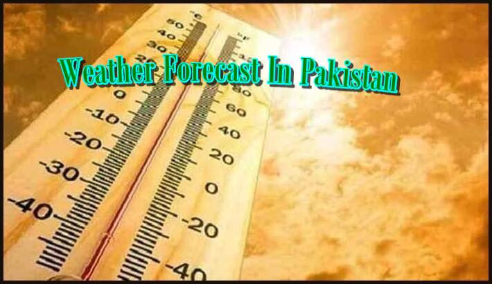 Weather Forecast In Pakistan