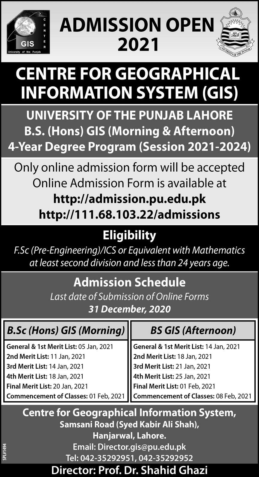 CENTRE FOR GEOGRAPHICAL INFORMATION SYSTEM (GIS) UNIVERSITY OF THE PUNJAB LAHORE B.S ADMISSION