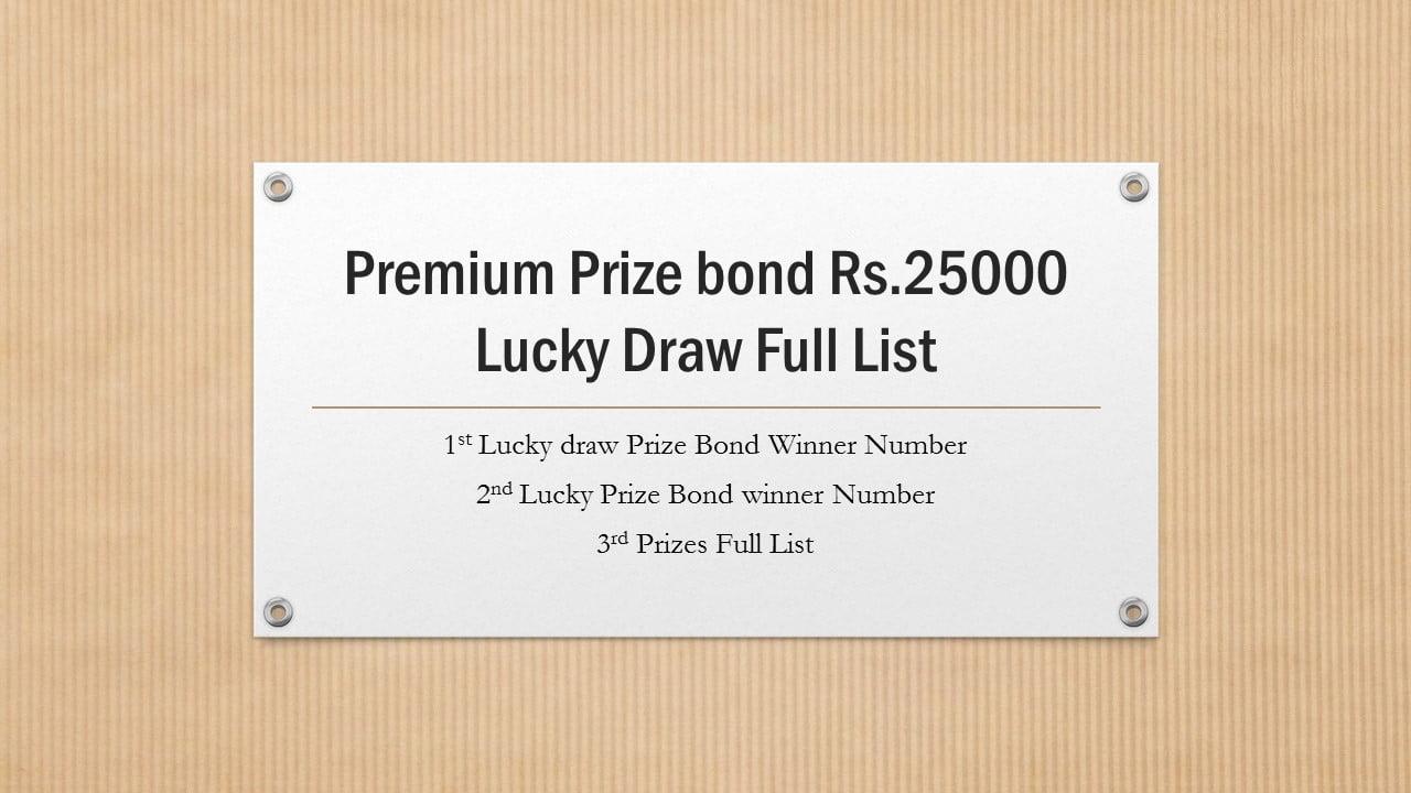 Premium Prize bond Rs.25000 1st Draw Full List 2020