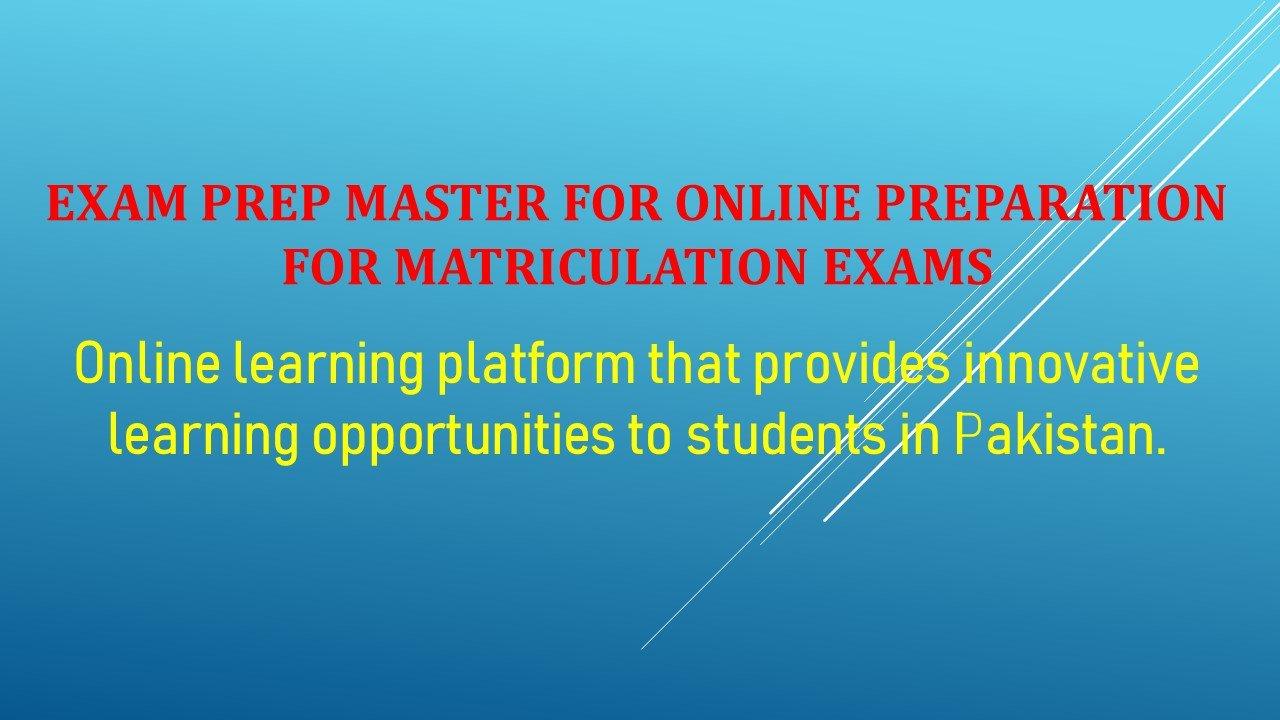 Exam Prep Master For Online Preparation For Matriculation exams