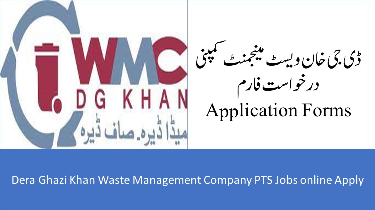 Dera Ghazi Khan Waste Management Company PTS Jobs 2021